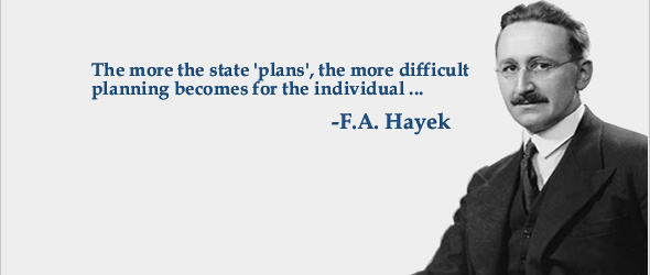 Hayek - the more a state plans